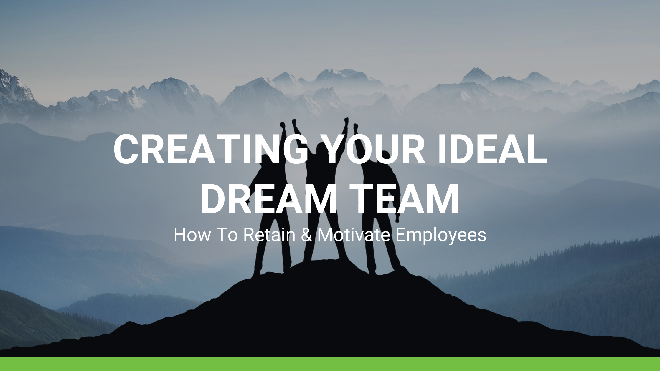 Creating Your Ideal Dream Team
